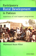 Participatory Rural Development in Pakistan : experience of rural support programmes